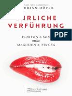 Ehrliche Verführung Flirten  Sex ohne Maschen  Tricks (German Edition) by Florian Höper (z-lib.org).epub