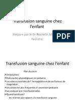 Transfusion Sanguine Chez l'Enfant(1)