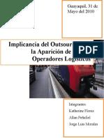 Implicancia del Outsourcing en la Aparición de nuevos Operadores Logísticos