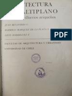 Arquitectura Del Altiplano, caseríos y villorrios ariqueños (1977). Benavides, J. R. Márques de La Plata, L. Rodríguez