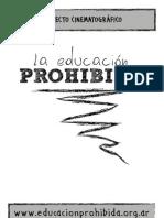 proyecto cinematográfico La Educación Prohibida