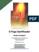 Sérgio Scataglini - fogo santificador