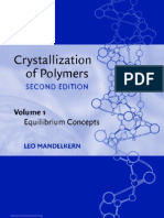 CRYSTALLIZATION OF POLYMERS,, VOL 1