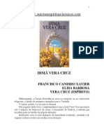 182 - Chico Xavier - Vera Cruz - Irmã Vera Cruz