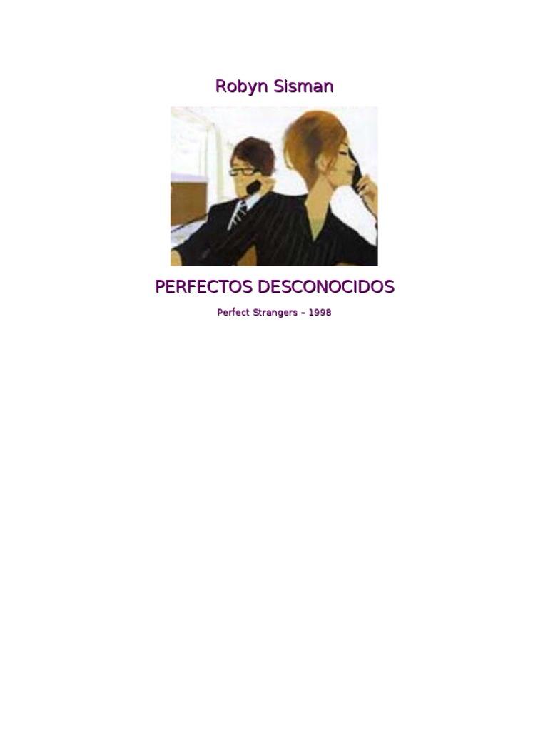 Perfectos desconocidos - Robyn Sisman b9213e777b83