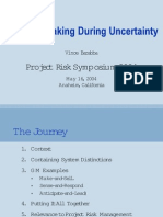 Decison Making During Uncertainty