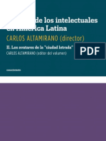 """Carlos Altamirano, Historia de los intelectuales en América Latina. II. Los avatares de la """"ciudad letrada"""" en el siglo XX (fragmento)"""