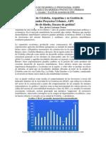 Grandes Proyectos Urbanos , GPU ¿Éxito de diseño, fracaso de gestión? Estudio de Caso Cordoba, Argentina