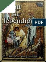 Gott ist lebendig [Theophano Verlag Munster]