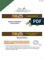Aula - Introdução a Bioquímica e Carboidratos