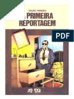 A Primeira Reportagem Sylvio Pereira