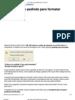 HD e Pen Drive Pedindo Para Formatar