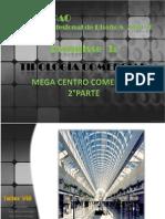 FAUA - UPAO .Taller Pre-Profesional de Diseño Arquitectónico VIII 2010-10   ESQUISSE Tipología MEGA CENTRO COMERCIAL  2°Parte