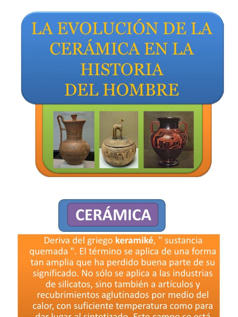Evoluci n de la cer mica en la historia del hombre for Origen de la ceramica