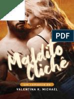 Valentina K. Michael - Maldito Cliche
