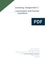 Basics of Convolution and Fourier Transform