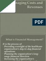 Managing Cost and Revenue