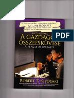 Robert T. Kiyosaki - A gazdagok összeesküvése