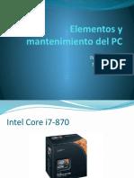 Elementos y Mantenimiento Del PC