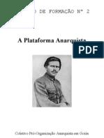 A Plataforma Anarquista (Coletivo Pró-Organização Anarquista em Goiás)