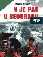 Knin Je Pao u Beogradu Milisav Sekulic
