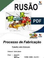 PROCESSOS DE FABRICAÇÃO EXTRUSAO