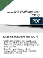 Oxytocin Challenge Test (OCT)