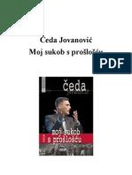 Ceda Jovanovic - Moj Sukob s Prosloscu