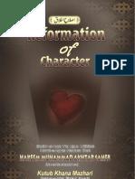 Reformation of Character by Shaikh-ul-Arab wal Ajam Arifbillah Hazrat-e-Aqdas Maulana Shah Hakeem Muhammad Akhtar Sahab (db)
