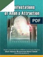 Manifestation of Allahs Attraction by Shaikh-ul-Arab wal Ajam Arifbillah Hazrat-e-Aqdas Maulana Shah Hakeem Muhammad Akhtar Sahab (db)