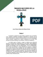 LOS HERMANOS MAYORES DE LA ROSA CRUZ