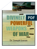 Divinely Powerful Weapons of War