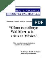 Cómo contribuye Wal Mart a la crisis en México.