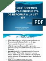 Porque Rechazar Reforma a Ley 30