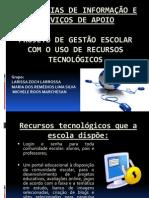 Tecnologias de Informação e Serviços de Apoio