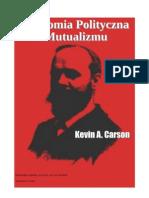 Ekonomia polityczna mutualizmu - Kevin Carson