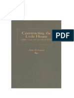 Constructing The Little House -Gender, Culture And Laura Ingalls Wilder