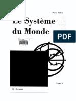 Le système du monde - Histoire des doctrines cosmologiques de Platon à Copernic. Tome 10