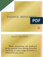 Passive Movement