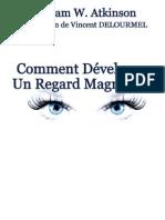 Développer un regard magnétique