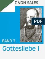 Gottesliebe I - Franz von Sales