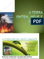 Tema III - O Homem como agente de mudanças ambientais