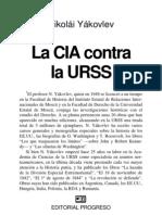 La CIA contra la URSS (digitalizado)_Nikolái Yákovlev