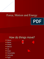 Force, Motion and Energy Slide Show