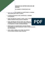 Elementos básicos da estrutura de um plano de pesquisa.(Esboço)
