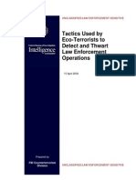 Tactics used by ecoterrorists to detect and thwart law enforcement operations