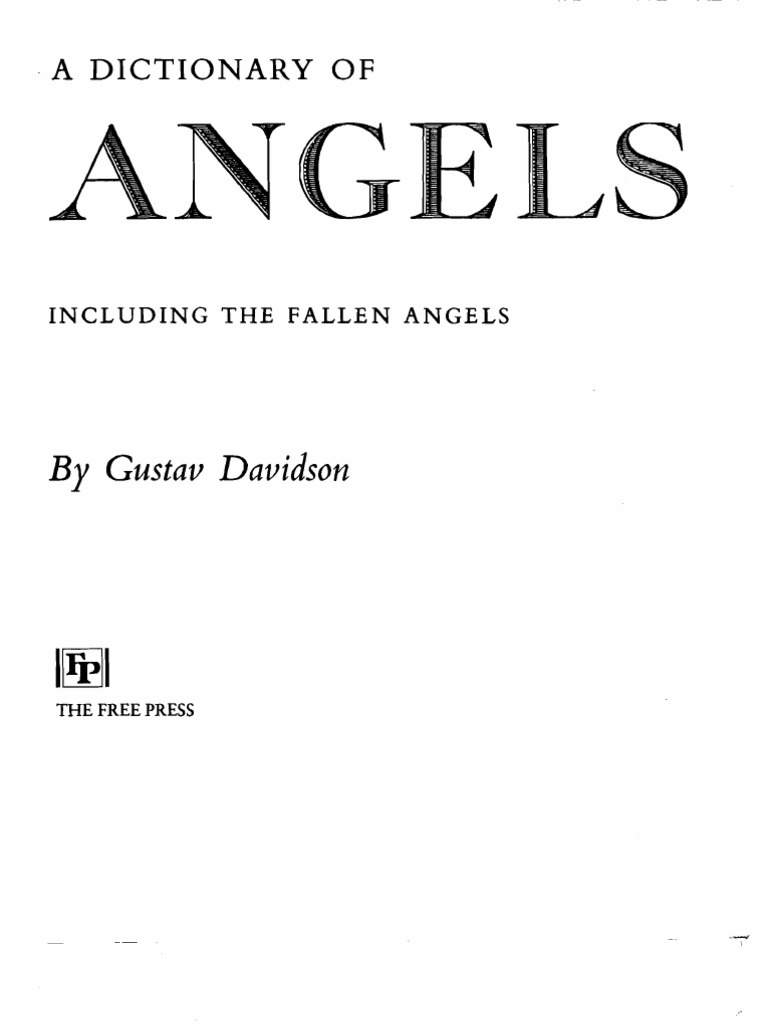 A dictionary of angelsincluding the fallen angels by gustav a dictionary of angelsincluding the fallen angels by gustav davidson devil satan buycottarizona Images