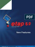 Etap 60 New Features