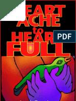 Heart Ache to Heart Full a. T LYON