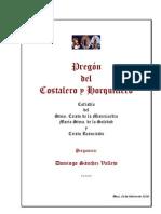 Pregon del Costalero y Horquillero de la Cofradía de la Soledad por Domingo Sánchez Vallejo
